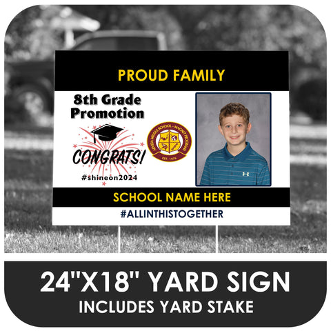 8th Grade Promotion Yard Sign