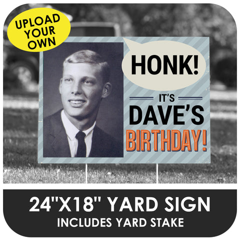 Happy Birthday Honk Photo Yard Sign