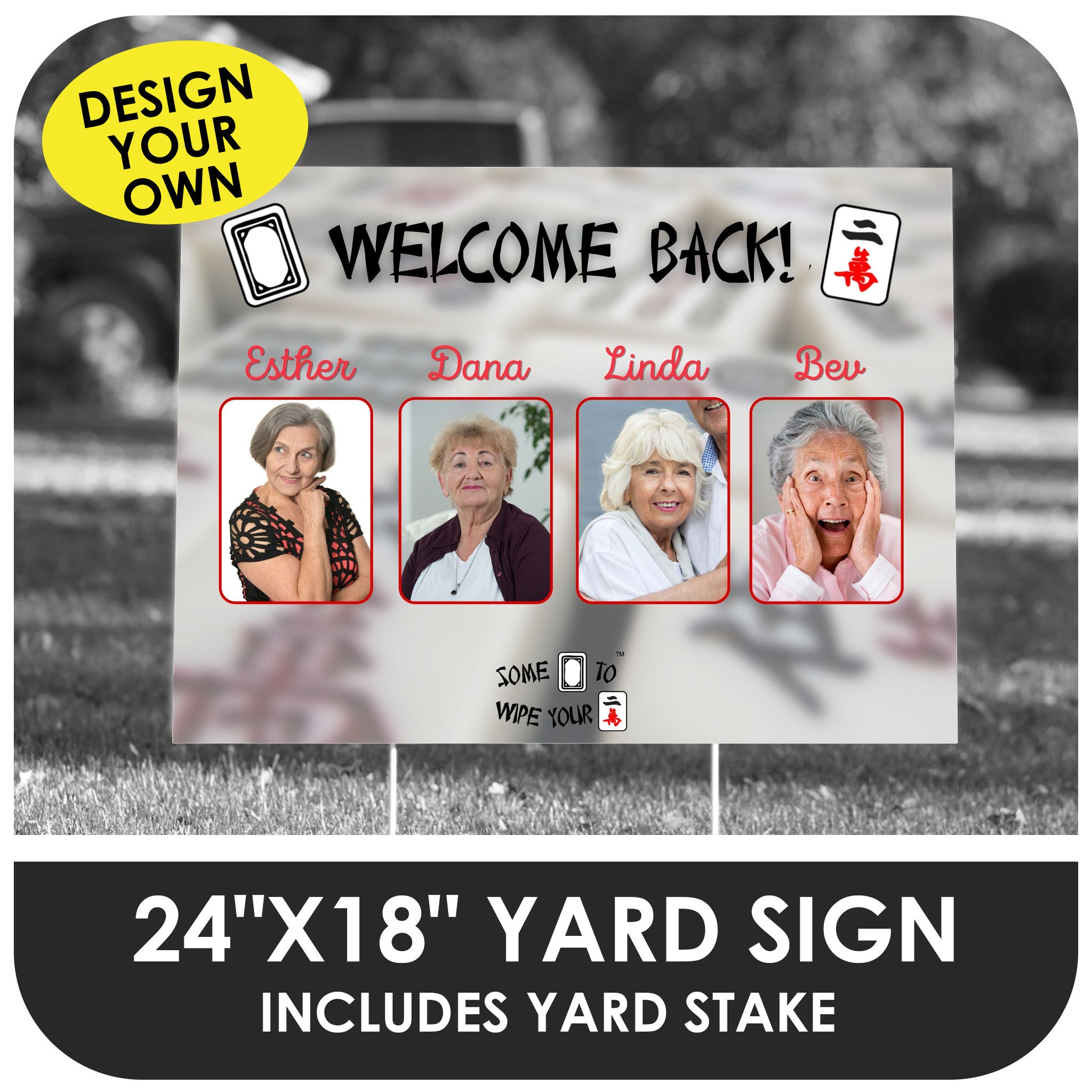 Mah Jongg Welcome Back Yard Sign - Foursome Customizable