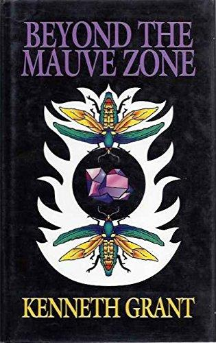 Beyond the Mauve Zone  By Kenneth Grant* *Great read for Serious Occultist* *Rare Find* *Must Have* #CheaperThanAmazon