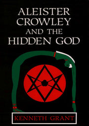 Aleister Crowley and the Hidden God By Kenneth Grant* *Great read for Serious Occultist* *Rare Find* *Must Have* #CheaperThanAmazon
