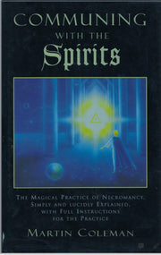 Communicating with Spirits: The Magical Practice of Necromancy  #CheaperThanAmazon   #InstantDownload# #People1stMetaphysics #CheapEBooks