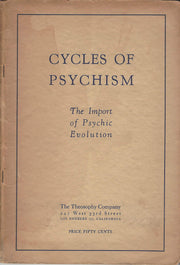 Cycles of Psychism: The Import of Psychic Evolution **Instant Access**!!