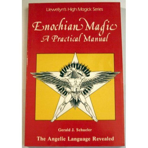 Enochian Magic: A Practical Manual, the Angelic Language Revealed By Gerald J. Schueler **Instant Access**!!