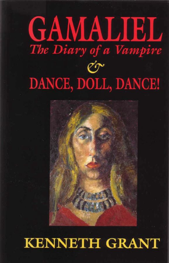 Gamaliel: Diary of a Vampire and Dance, Doll, Dance! By Kenneth Grant **Instant Download**