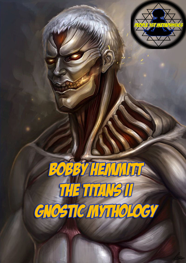 The Titans II Gnostic Mysticism By Bobby Hemmit *Instant Download* #Rare #MustHave #BobbyHemmit #Titans #Gnosticism #Mythology
