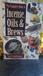 The Complete Book of Incense, Oils & Brews by Scott Cunningham #MustHave for #HoodooPractitioners #Hoodoo #Conjure #ScottCunningham