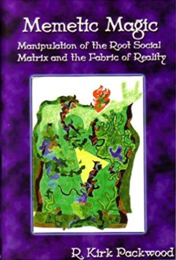 Memetic Magic: Manipulation of the Root Social Matrix and the Fabric of Reality **Instant Download**!!