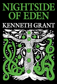 Nightside of Eden Trilogy #4 By Kenneth Grant* *Instant download*