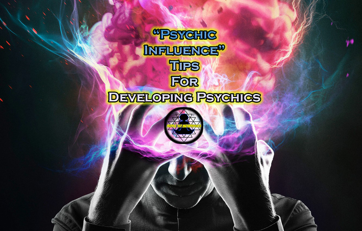 Psychic Influence Tips for the Developing Psychic Control #PeopleFirstMetaphysics #Mentalism #Hermetics #MentalGymnastics #DevelopingPsychics