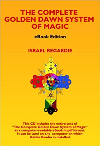 The Complete Golden Dawn System of Magic: EBook Edition By Israel Regardie *Instant Access*!!!