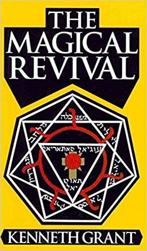Magical Revival - By Kenneth Grant #CheaperThanAmazon #AffordablePrices #HardToFindOccultBooks