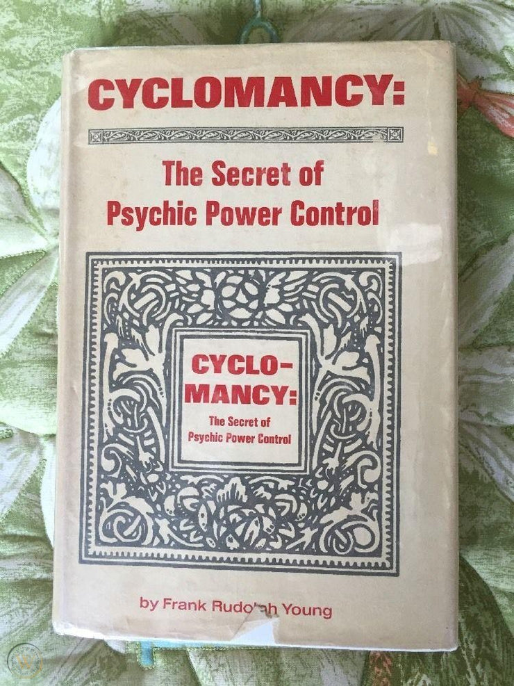 Cyclocmancy: The Secret of Psychic Power Control By Frank Rudolph Young - *Instant Access*!!!