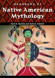 Handbook of Native American Mythology **Instant Access**