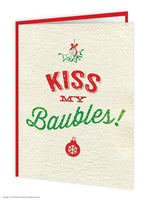 Kiss My Baubles Christmas Card - WoW Balloons Direct