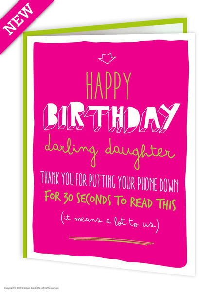 Daughter phone down funny birthday card - WoW Balloons Direct