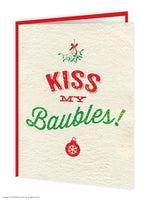 Kiss My Baubles Cheeky Christmas Card - WoW Balloons Direct