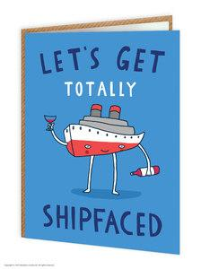 Let's Get Totally Shipfaced funny birthday card - WoW Balloons Direct