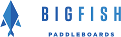 BIGFISH Paddleboards