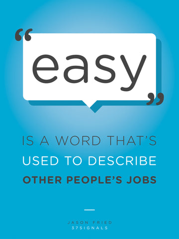 Easy is a Word Used to Describe Other Jobs