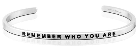 MantraBand - Remember Who You Are Bracelet