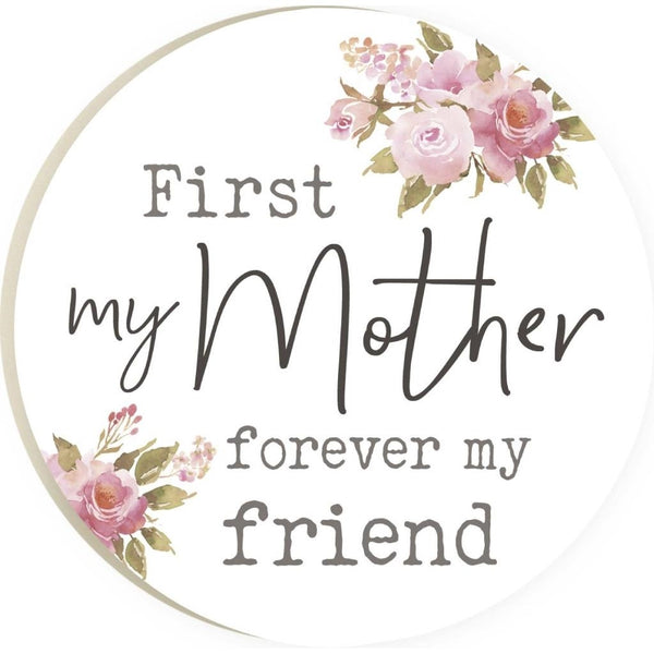 First My Mother Forever My Friend Coaster
