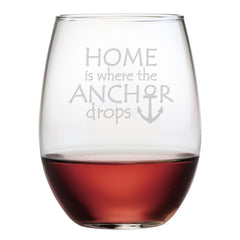 Home Is Where The Anchor Drops - stemless wine glass