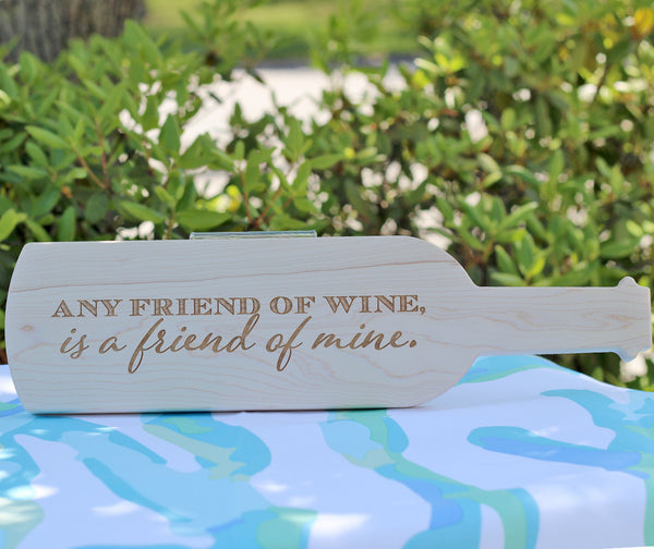 "Any Friend of Wine... 15"" Cutting Board"
