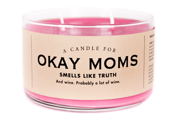 Okay Moms Candle