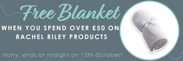 Free blanket when you shop rachel riley