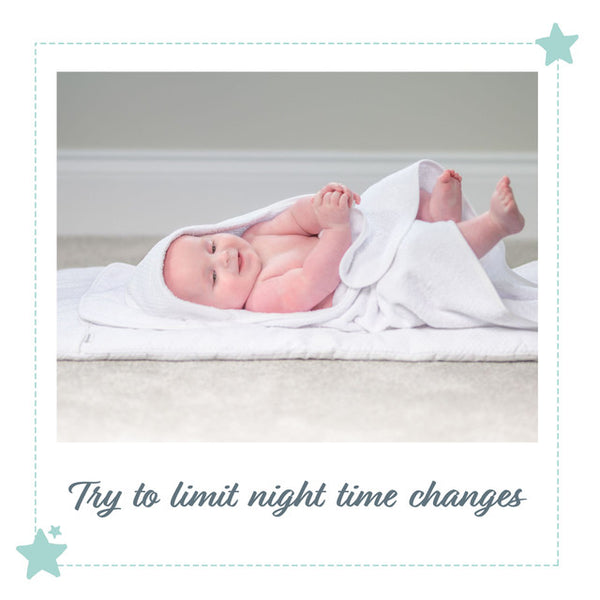 Try to limit night time nappy changes
