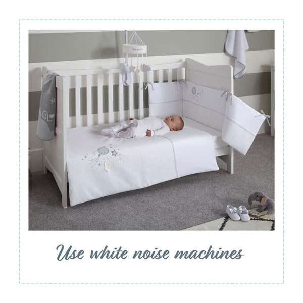 Use white noise or a musical mobile