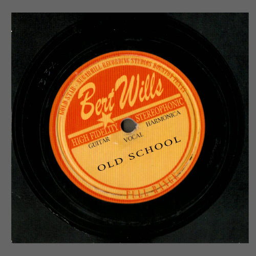 Bert Wills - Old School