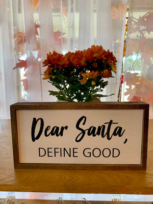 DEAR SANTA..12X6 BOX SIGN