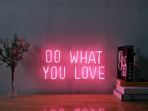 """do what you love"" Wall Neon Sign"