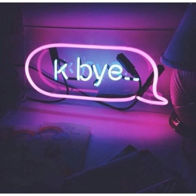 """K bye..."" Neon Wall Sign"