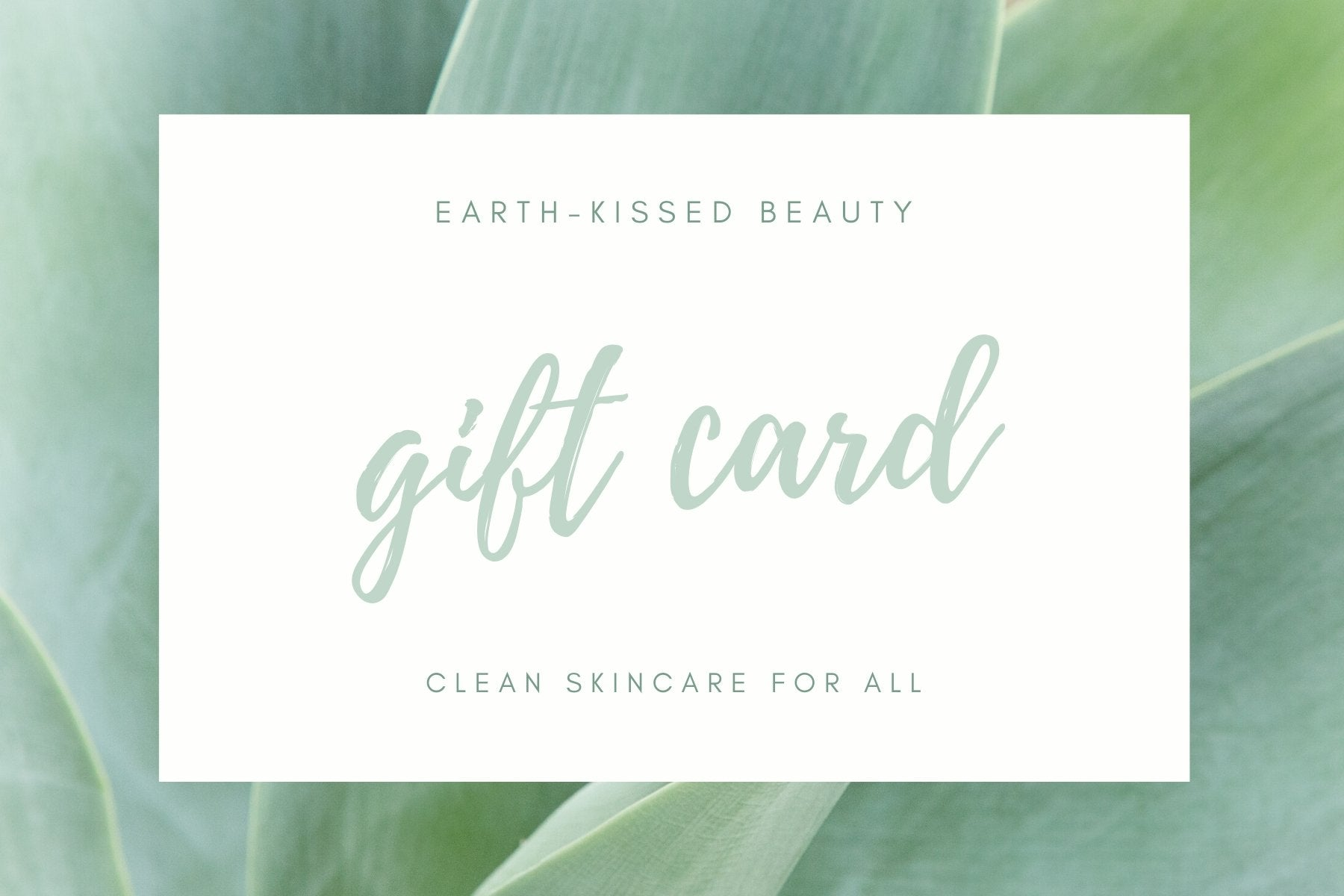 Gift Card - Earth-Kissed Beauty