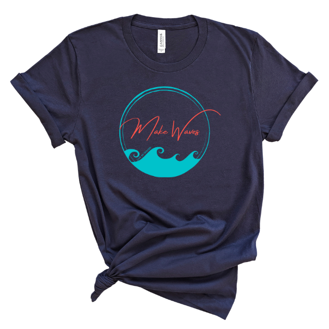 Make Waves- 2-sided T