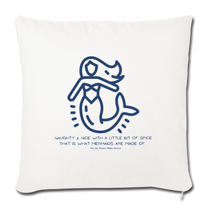 That is what Mermaids are made of -Throw Pillow Cover - natural white