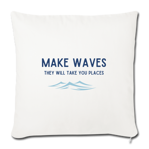 Open image in slideshow, Make Waves, they will take you places -Throw Pillow Cover - natural white