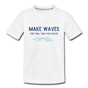 Open image in slideshow, Make Waves, they will take you places - Toddler T - white