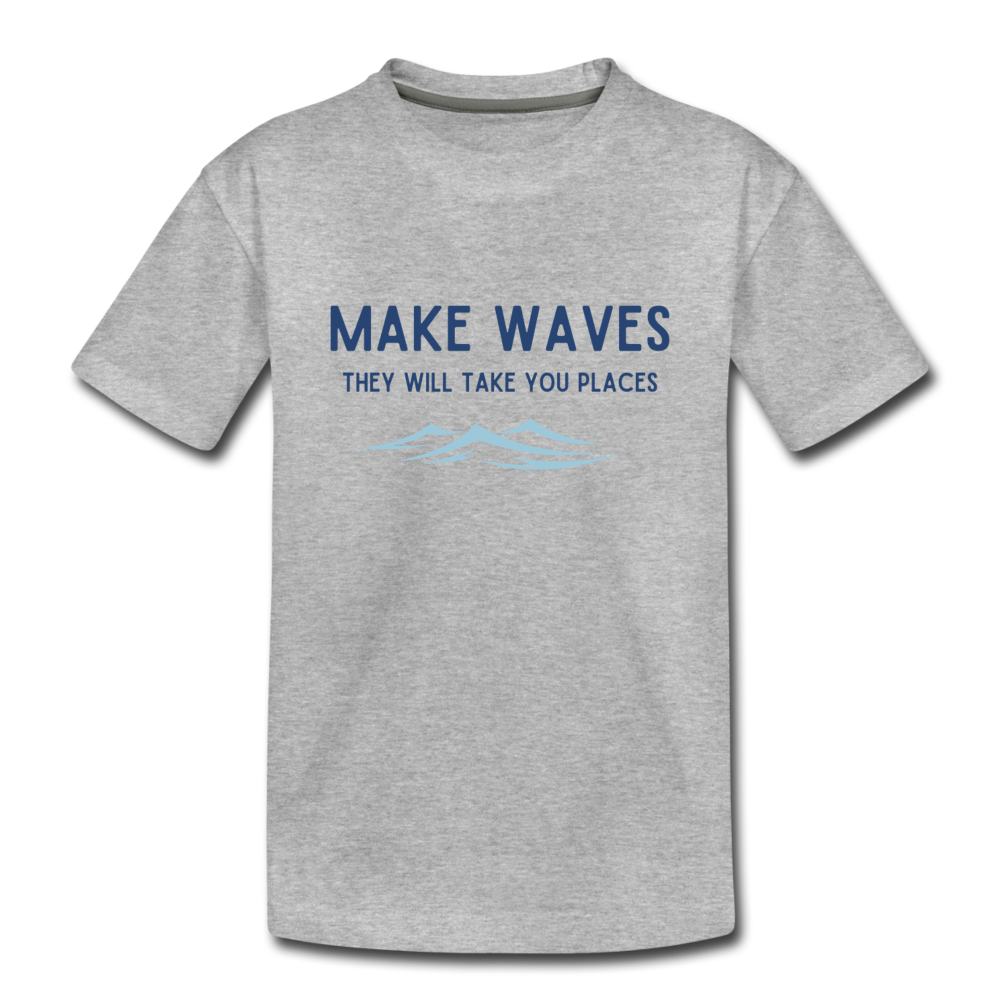 Make Waves, they will take you places - Toddler T - heather gray