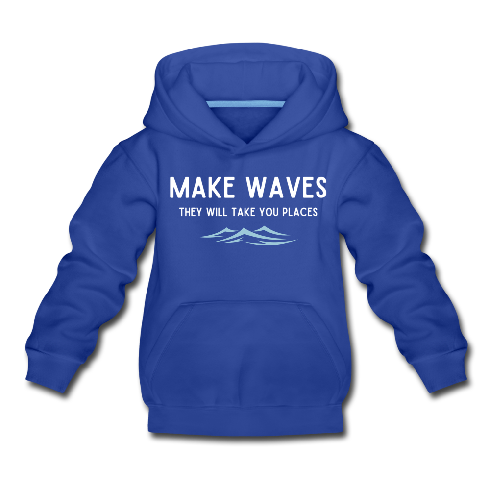 Make Waves, they will take you places - Kids' Hoodie - royal blue