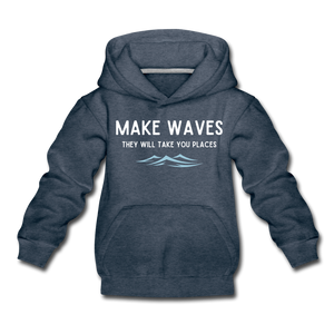 Open image in slideshow, Make Waves, they will take you places - Kids' Hoodie - heather denim