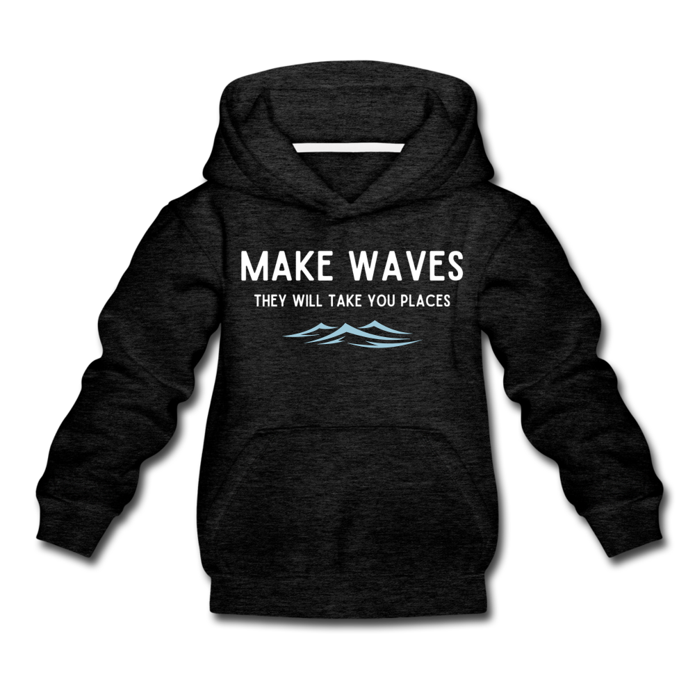 Make Waves, they will take you places - Kids' Hoodie - charcoal gray