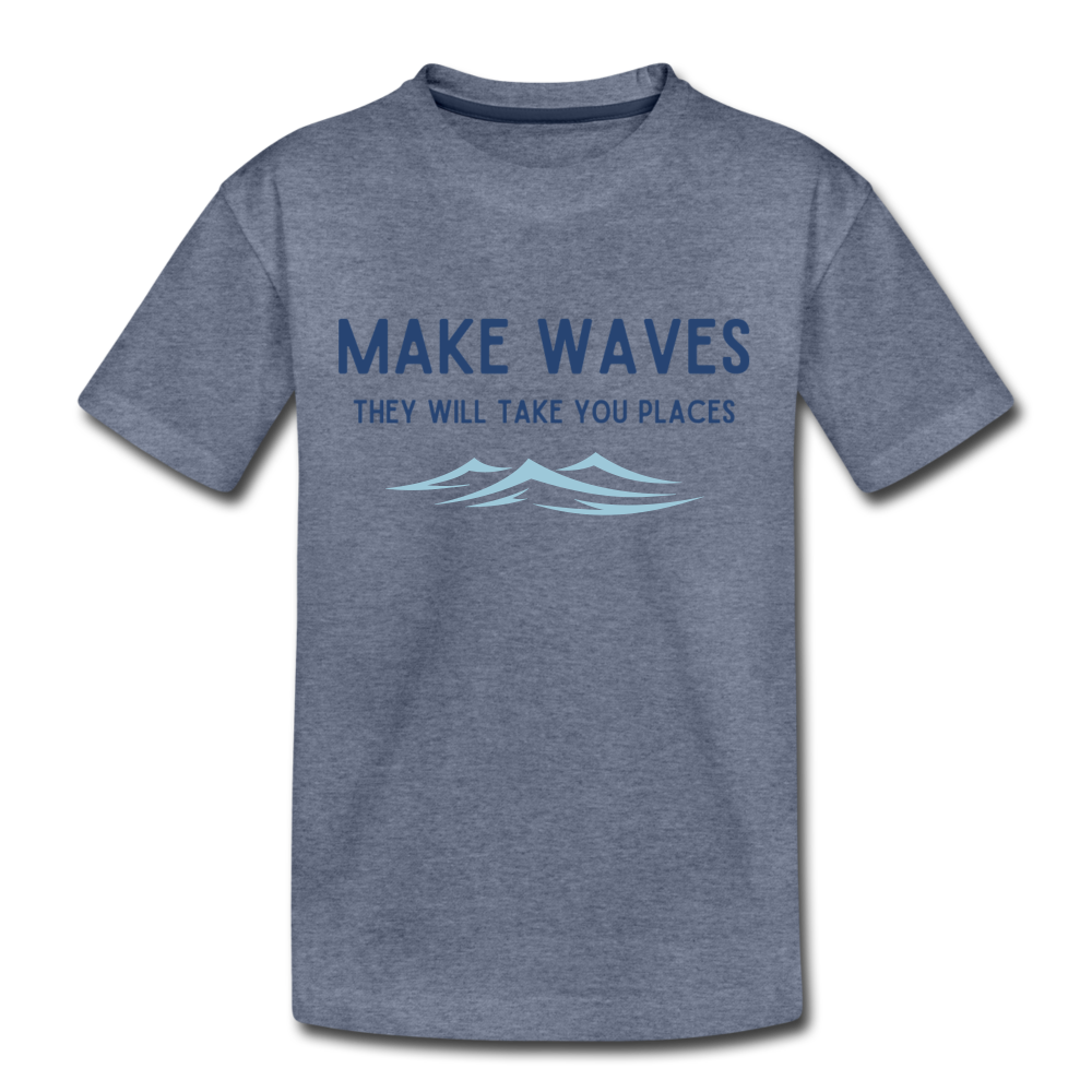 Make Waves, they will take you places - Kids' T-Shirt - heather blue
