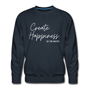 Create Happiness by the Water- Unisex 2-sided Sweatshirt - navy