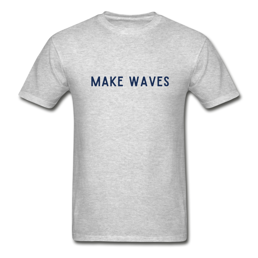 Make Waves - Unisex T-shirt - heather gray