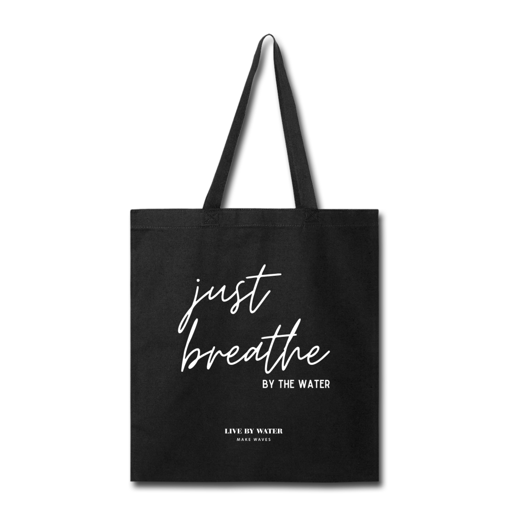 Just Breathe Tote Bag - black