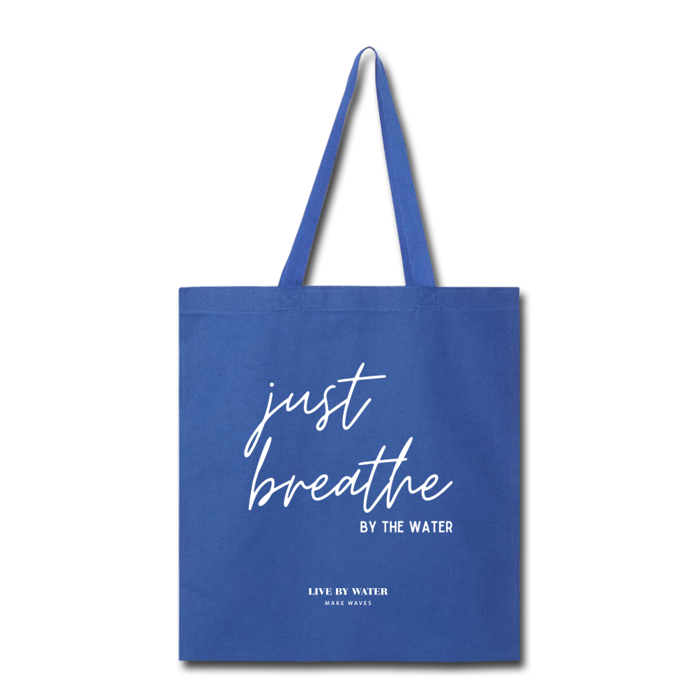 Just Breathe Tote Bag - royal blue